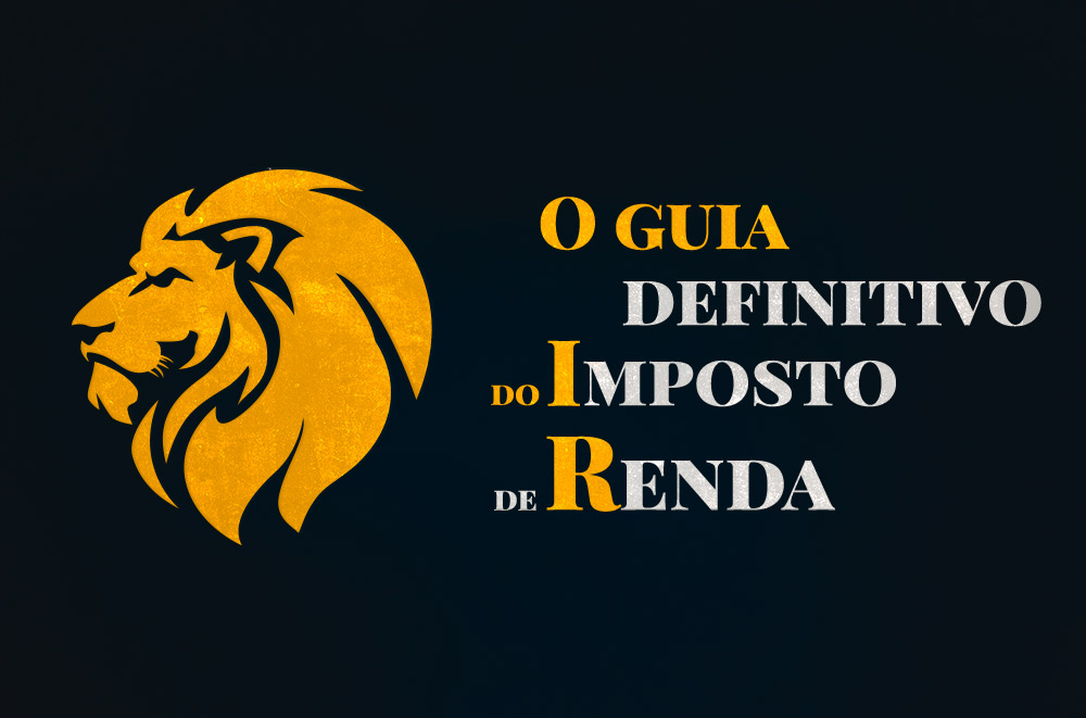 O Guia Definitivo do Imposto de Renda 2020