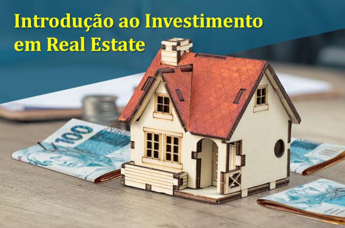 Introdução ao Investimento em Real Estate