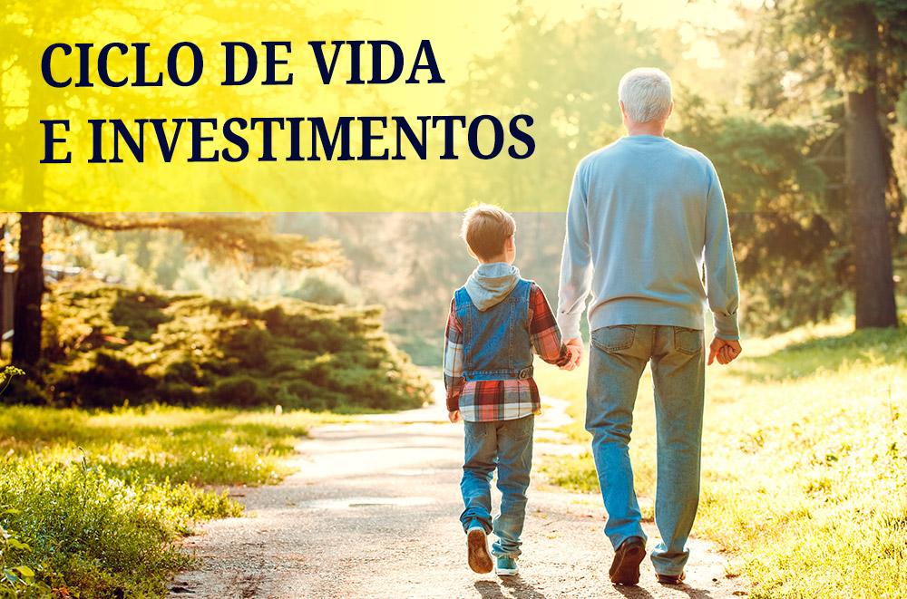 Ciclo de Vida e Investimentos